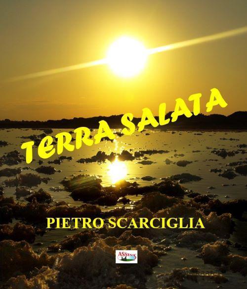 Terra salata - Pietro Scarciglia - copertina