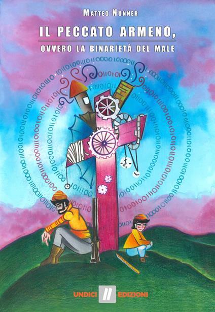 Il peccato armeno, ovvero la binarietà del male - Matteo Nunner - copertina