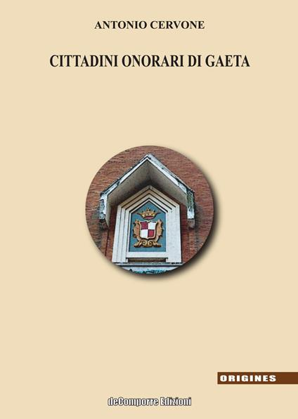 I cittadini onorari di Gaeta - Antonio Cervone - copertina