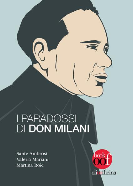 I paradossi di don Milani - Sante Ambrosi,Valeria Mariani,Martina Roic - copertina