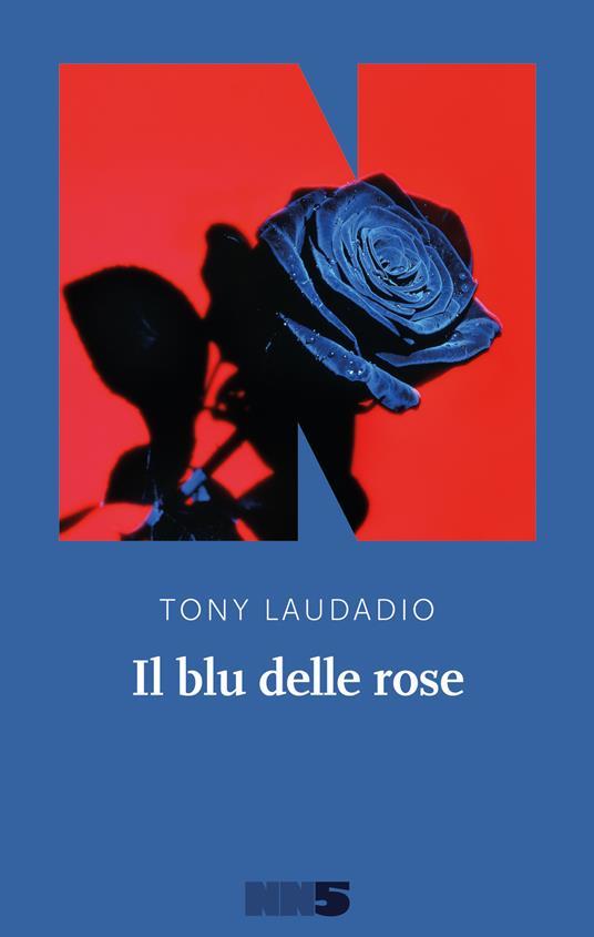 Il blu delle rose - Tony Laudadio - copertina