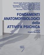 Fondamenti anatomofisiologici dell'attività psichica. Con Contenuto digitale per download e accesso on line