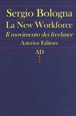 La new workforce. Il movimento dei freelance