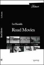 Road movies. I quaderni di viaggio di una grande star del rock