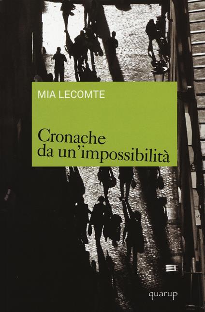 Cronache da un'impossibilità - Mia Lecomte - copertina