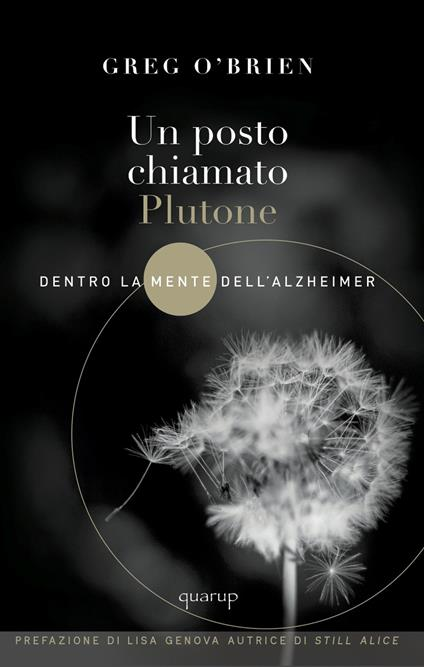 Un posto chiamato Plutone. Dentro la mente dell'Alzheimer - Greg O'Brien - copertina