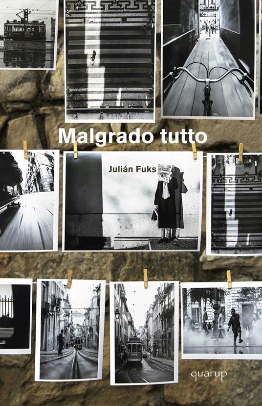 Malgrado tutto - Julián Fuks - copertina
