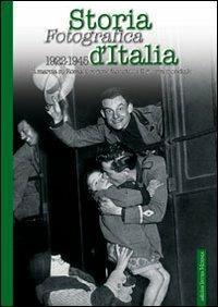 Storia fotografica d'Italia 1922-1945 - copertina
