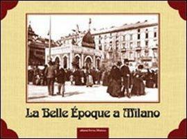 La Belle Epoque a Milano - copertina