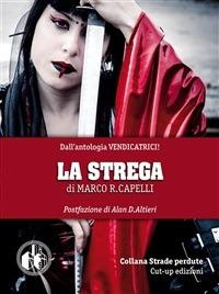 La strega - Marco R. Capelli - ebook
