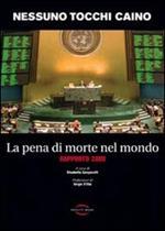 La pena di morte nel mondo. Rapporto 2008