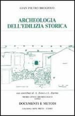 Archeologia dell'edilizia storica. Documenti e metodi