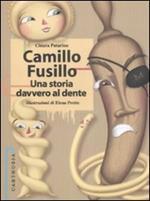 Camillo Fusillo. Una storia davvero al dente