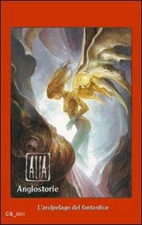 Alia (Anglostorie). L'arcipelago del fantastico - copertina