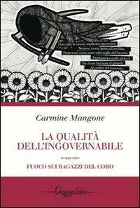 La qualità dell'ingovernabile - Carmine Mangone - copertina