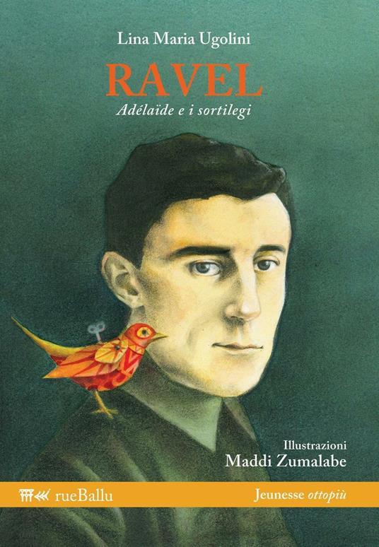 Ravel, Adélaïde e i sortilegi - Lina Maria Ugolini - copertina