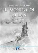 Il mondo di Atlan. Vol. 1