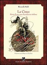 La Cines. Storia di una casa di produzione italiana