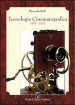 Tecnologia cinematografica 1890-1932