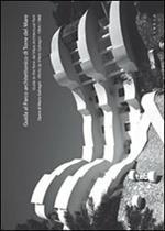 Guida al parco architettonico di Torre del Mare. Opere di Mario Galvagni 1954/1960. Ediz. italiana e inglese