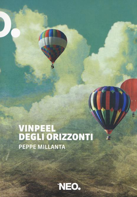 Vinpeel degli orizzonti - Peppe Millanta - copertina