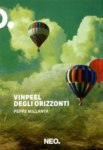 Vinpeel degli orizzonti - Peppe Millanta - 2