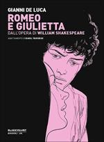 Romeo e Giulietta. Dall'opera di William Shakespeare