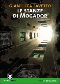 Le stanze di Mogador - Gian Luca Favetto - copertina