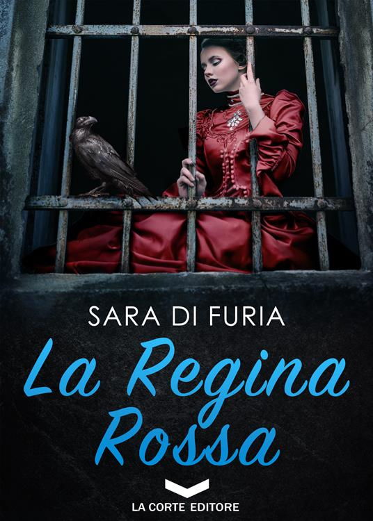 La regina rossa - Sara Di Furia - ebook