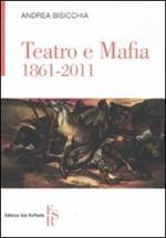Teatro e mafia 1861-2011