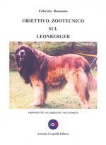 Obiettivo zootecnico sul Leonberger. Imponente guardiano teutonico