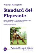 Standard del figurante. Comportamento e tecniche fondamentali nelle prove di lavoro ufficiali