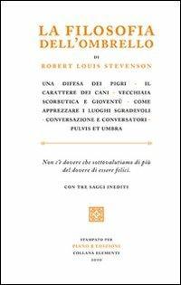 La filosofia dell'ombrello. Saggi inediti - Robert Louis Stevenson - copertina