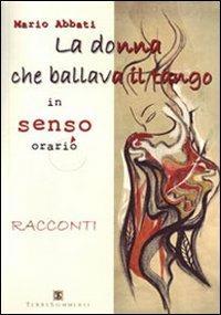 La donna che ballava il tango in senso orario - Mario Abbati - copertina