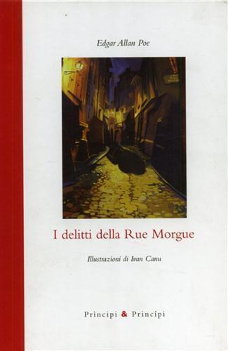 I delitti della Rue Morgue. Ediz. illustrata - Edgar Allan Poe - copertina