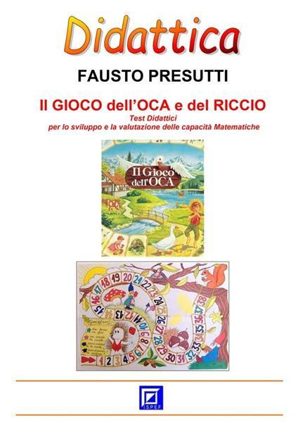 Il gioco dell'oca e del riccio - Fausto Presutti - ebook