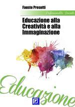 Educazione alla creatività e alla immaginazione