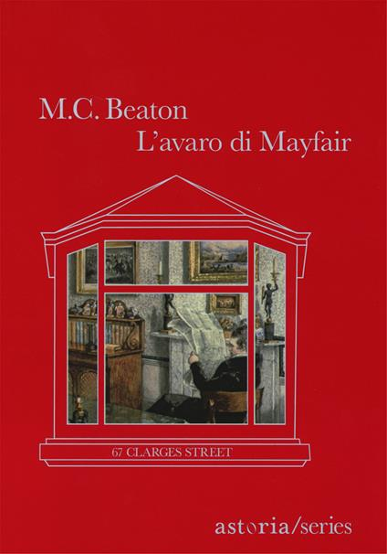 L' avaro di Mayfair. 67 Clarges Street - M. C. Beaton - copertina