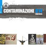 Contaminazioni 014. Catalogo della mostra (Costanza, 29 agosto-21 settembre 2014). Ediz. multilingue