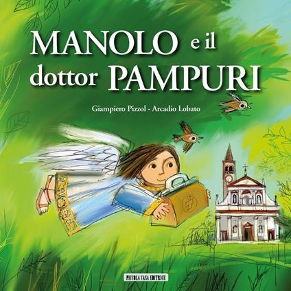 Manolo e il dottor Pampuri - Giampiero Pizzol,A. Lobato - ebook