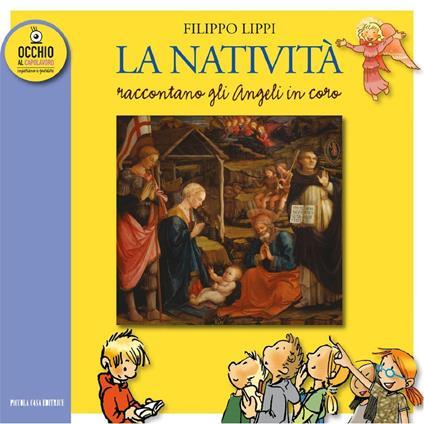 La natività di Filippo Lippo. Raccontano gli angeli in coro - AA.VV. AA.VV. - ebook