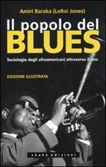 Il popolo del blues. Sociologia degli afroamericani attraverso il jazz