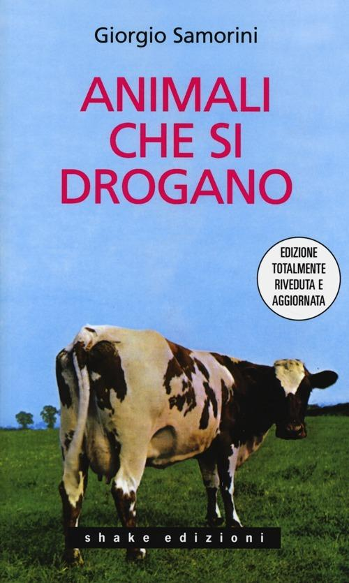 Animali che si drogano - Giorgio Samorini - copertina