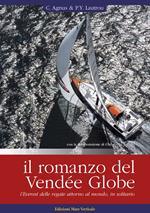 Il romanzo del Vendée Globe, l'Everest delle regate attorno al mondo, in solitario