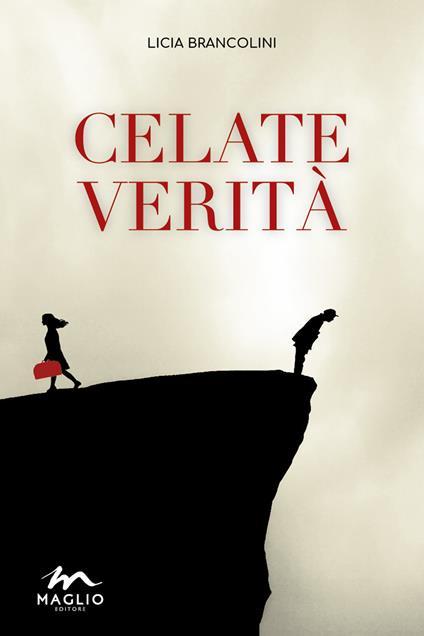 Celate verità - Licia Brancolini - copertina