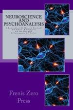 Neuroscience and psychonalaysis
