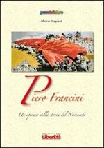 Piero Francini un operaio nella storia del Novecento