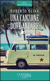 Una canzone dove andare - Roberto Oliva - copertina