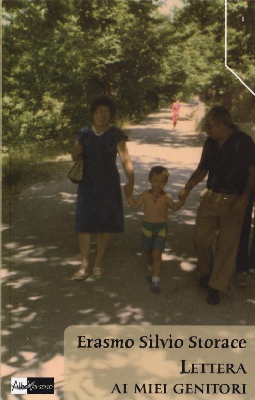 Lettera ai miei genitori - Erasmo Silvio Storace - copertina