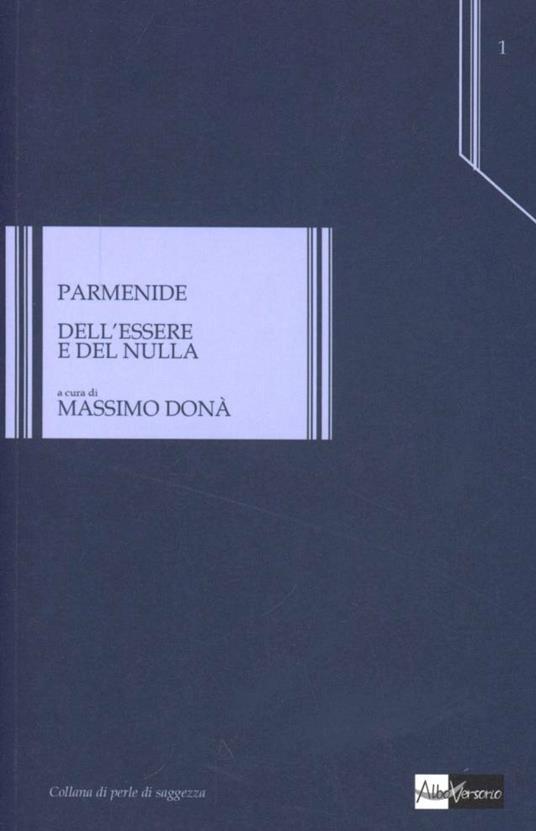 Dell'essere e del nulla. Testo greco a fronte - Parmenide - copertina